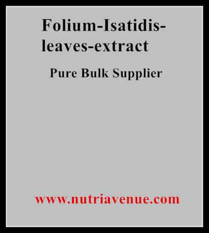 Folium Isatidis Leaves Extract